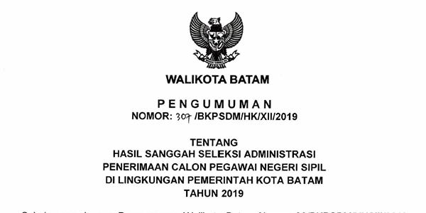 Pengumuman Hasil Sanggahan Seleksi Administrasi CPNS Pemko Batam