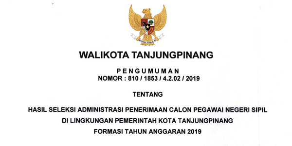 Pengumuman Lulus Seleksi Administrasi CPNS Pemko Tanjungpinang 1