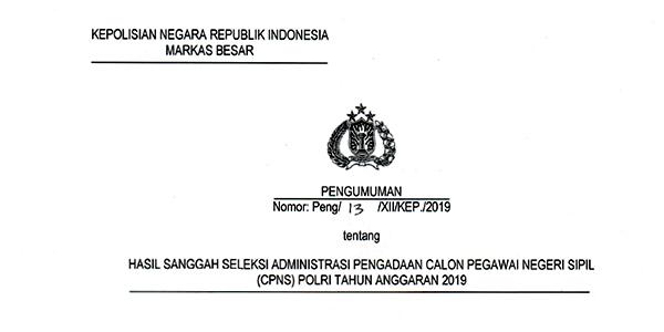 Pengumuman Hasil Sanggahan Seleksi Administrasi CPNS Polri 1