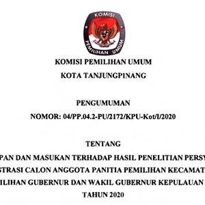 KPU Umumkan Tanggapan Masyarakat Terkait Penetapan Hasil Penelitian Administrasi Calon Anggota PPK Se-Kota Tanjungpinang 6