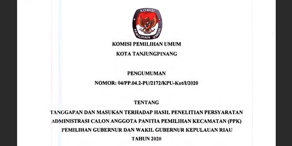 KPU Umumkan Tanggapan Masyarakat Terkait Penetapan Hasil Penelitian Administrasi Calon Anggota PPK Se-Kota Tanjungpinang