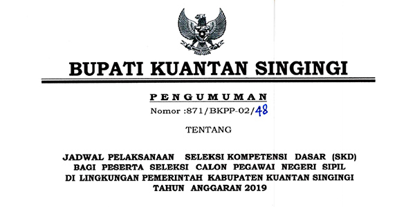 Pengumuman Jadwal SKD CPNS Pemkab Kuansing