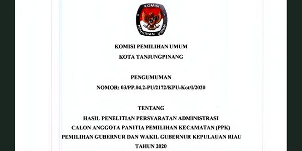 KPU Umumkan Penetapan Hasil Penelitian Administrasi Calon Anggota PPK Se-Kota Tanjungpinang