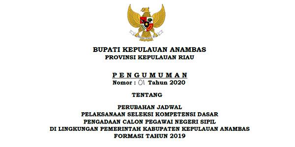 Pengumuman Perubahan Jadwal SKD CPNS Pemkab Anambas