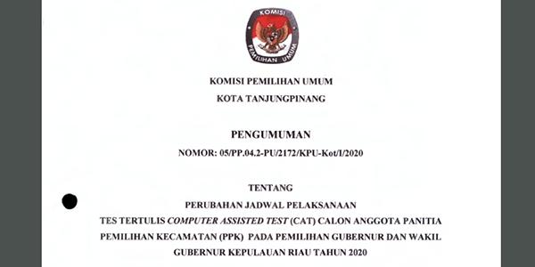 Pengumuman Perubahan Jadwal Tes Tertulis Calon Anggota PPK Se-Kota Tanjungpinang