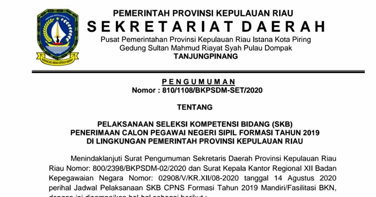Jadwal Seleksi SKB CPNS Provinsi Kepri Formasi 2019 3