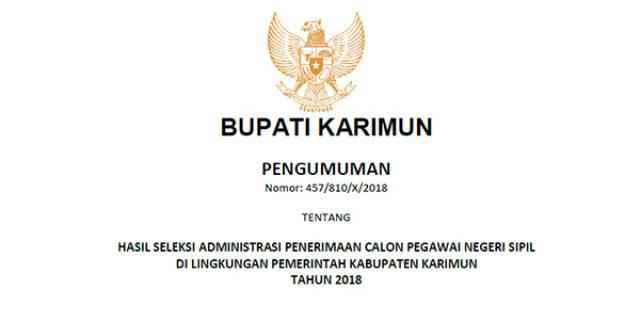 """Pengumuman Lulus Seleksi Administrasi Penerimaan """"CPNS PEMKAB KARIMUN"""""""