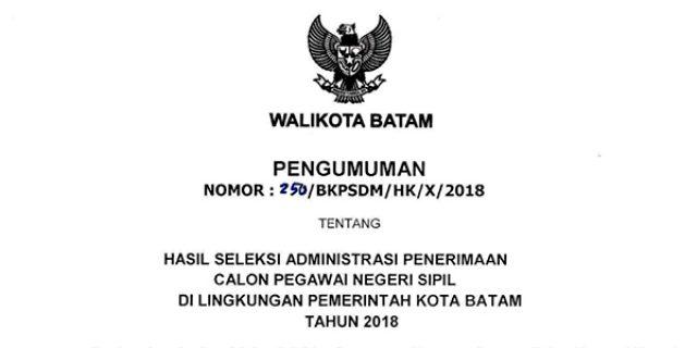 """Pengumuman Lulus Seleksi Administrasi """"PENERIMAAN CPNS PEMKO BATAM"""""""