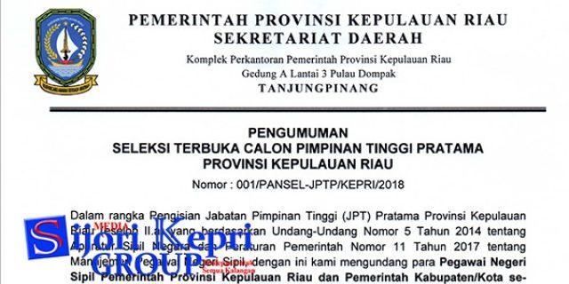 "Pemprov Kepri Seleksi Enam Jabatan ""PIMPINAN TINGGI"""